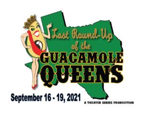 Guacamole Queens | September 16-19, 2021 | South Jackson Civic Center